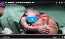 Bir Anne ve Yenidoğan Bebeğinin Arasında Özel İlk Anları