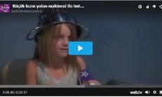 Küçük Bir Kızın Yalan Makinesi Testi