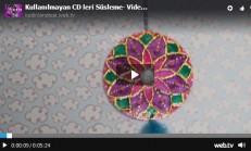 Kullanılmayan CD leri Süsleme- Videolu Anlatım